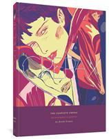 The Complete Crepax Vol. 6: Dangerous Liaisons 1683963598 Book Cover