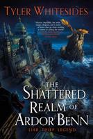 The Shattered Realm of Ardor Benn 0316520284 Book Cover