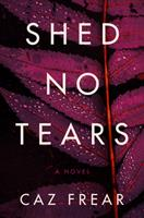 Shed No Tears