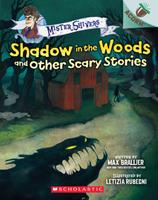 Shadow in the Woods and Other Scary Stories: An Acorn Book (Mister Shivers #2) 1338615416 Book Cover