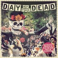 Day of the Dead: 20 Creative Projects to Make for Your Party or Celebration 1438011016 Book Cover