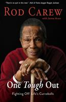 Rod Carew: One Tough Out 1629377643 Book Cover