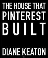 The House That Pinterest Built 0847860000 Book Cover