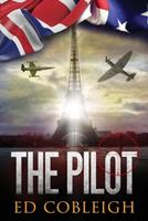 The Pilot: Fighter Planes and Paris 0692392068 Book Cover