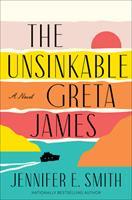 The Unsinkable Greta James 0593358279 Book Cover