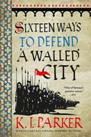 Sixteen Ways to Defend a Walled City 0316270792 Book Cover