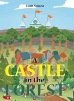 A Castle in the Forest 1636308716 Book Cover