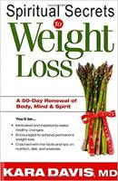 Spiritual Secrets to Weight Loss: Finally,  a Permanent Solution 1599793776 Book Cover