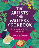 The Artists' and Writers' Cookbook: A Collection of Stories with Recipes 1576877884 Book Cover