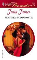 Shackled by Diamonds (Harlequin Presents) 0373125313 Book Cover