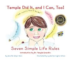 Temple Did It, and I Can, Too!: Seven Simple Life Rules 1935567527 Book Cover