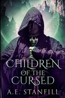 Children Of The Cursed: Large Print Edition 1034147870 Book Cover
