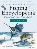 Ken Schultz's Fishing Encyclopedia Volume 2: Worldwide Angling Guide 1684427665 Book Cover