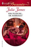 For Pleasure...Or Marriage? 0373125364 Book Cover