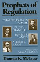 Prophets of Regulation 0674716086 Book Cover