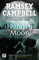 The Hungry Moon 0812516621 Book Cover