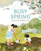 Busy Spring: Nature Wakes Up 0711271682 Book Cover