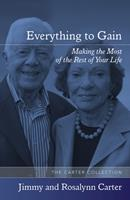 Everything to Gain: Making the Most of the Rest of Your Life 0394558588 Book Cover