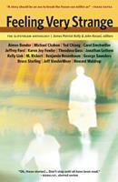 Feeling Very Strange: The Slipstream Anthology 189239135X Book Cover