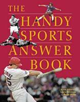 The Handy Sports Answer Book (The Handy Answer Book Series) 1578590752 Book Cover