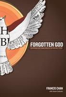 The Forgotten God: Reversing Our Tragic Neglect of the Holy Spirit