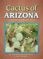 Cactus of Arizona Field Guide (Arizona Field Guides) 1591930685 Book Cover