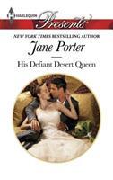His Defiant Desert Queen 0373133251 Book Cover