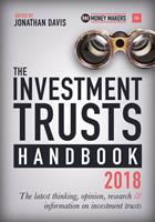 The Investment Trusts Handbook 2018: The Latest Thinking, Opinion, Research and Information on Investment Trusts 0857196693 Book Cover