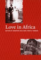 Love in Africa 0226113531 Book Cover