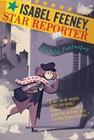 Isabel Feeney, Star Reporter 0544582497 Book Cover
