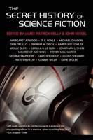 The Secret History of Science Fiction 1892391937 Book Cover