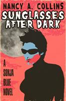 Sunglasses After Dark 1565048490 Book Cover