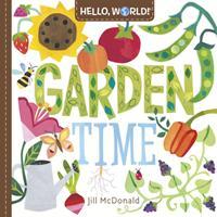 Hello, World! Garden Time 0593428218 Book Cover