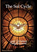 The Sol Cycle: and Western Enlightenment 3347067843 Book Cover