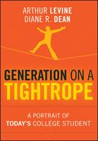 Generation on a Tightrope: A Portrait of Today's College Student 0470376295 Book Cover