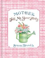 Mother Tell Me Your Story 1640304738 Book Cover