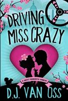 Driving Miss Crazy: Large Print Edition 1034789856 Book Cover
