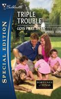 Triple Trouble 0373654391 Book Cover