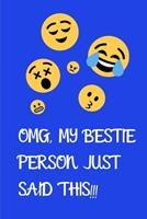 OMG, my bestie person just said this!!! 1710276843 Book Cover