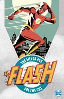 The Flash: The Silver Age Vol. 1 1401261108 Book Cover