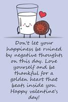 Valentines day gifts: Love yourself and be thankful for a golden heart that beats inside you: Notebook gift for best friendValentine's Day Ideas For friends Anniversary Birthday 1657966038 Book Cover