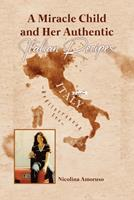 A Miracle Child and Her Authentic Italian Recipes 1648042376 Book Cover