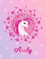Arely: Arely Magical Unicorn Horse Large Blank Pre-K Primary Draw & Write Storybook Paper Personalized Letter A Initial Custom First Name Cover Story Book Drawing Writing Practice for Little Girl Use  1704322065 Book Cover