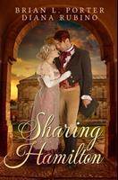 Sharing Hamilton: Premium Hardcover Edition 1034326279 Book Cover