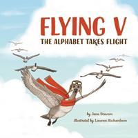 Flying V: The Alphabet Takes Flight 1955707006 Book Cover