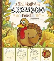 A Thanksgiving Drawing Feast! 1476530939 Book Cover