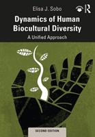 Dynamics of Human Biocultural Diversity: A Unified Approach 1611321905 Book Cover