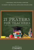 21 Prayers for Teachers 1098383362 Book Cover