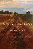 Same Place, Same Things: Stories 0312169949 Book Cover