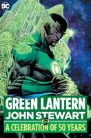 Green Lantern: John Stewart - A Celebration of 50 Years 1779511256 Book Cover